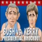 play Bush vs Kerry